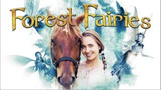 Forest Fairies   Full Movie   Emily Agard   Lora Burke   Brian Scott Carleton   Justin G. Dyck