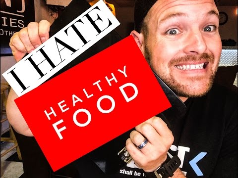 How to Eat Healthy | When You Hate Healthy Food