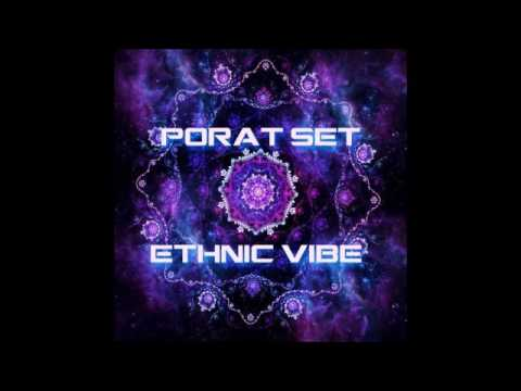 PORAT - Ethnic Vibes 2016 (SET)