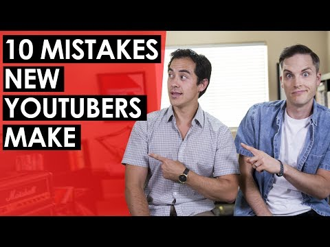 Advice for New YouTubers — 10 Mistakes New YouTubers Make