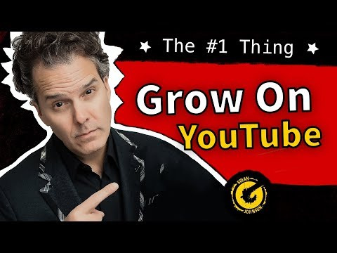 How to Grow Your YouTube Channel FAST in 2018