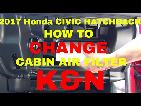 2017 Honda Civic Hatchback Cabin Air Filter Change with a K&N upgrade
