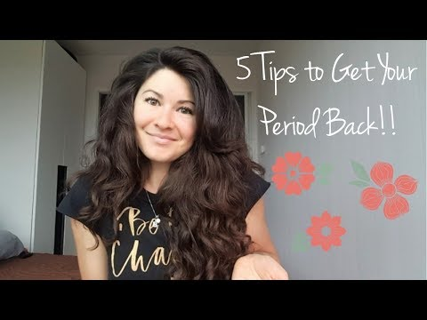 FIVE TIPS TO GET YOUR PERIOD BACK + Why is your period so important for your health??