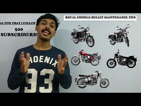 Royal Enfield Maintenance Tips | 6 Tips On How I Maintain My Bullet | 500 Subscribers