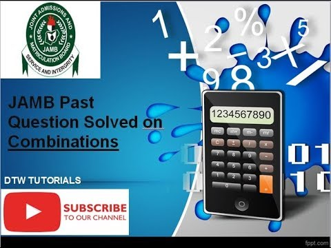 JAMB Past Questions Solved on Combinations