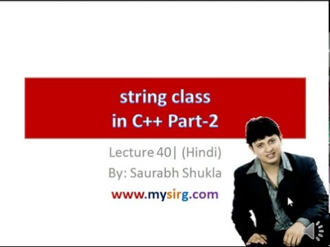 Lecture 40 string class in C++ Part 2 Hindi