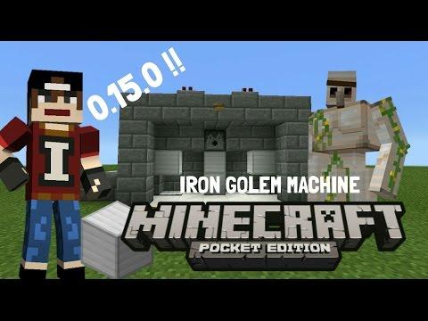 Minecraft pocket edition 0.15.0 - IRON GOLEM MACHINE Tutorial