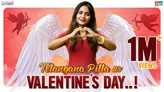 Telangana Pilla As Valentine's Day || Dhethadi || Tamada Media