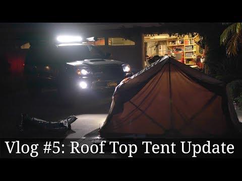 Vlog #5: DIY Roof Top Tent Update