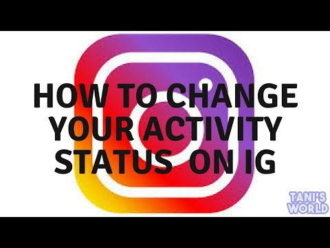 HOW TO CHANGE YOUR ACTIVITY STATUS ON INSTAGRAM!