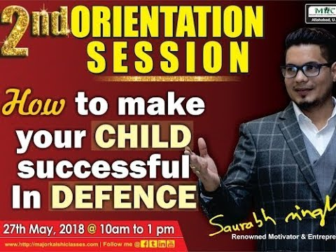 2nd Orientation Session Part II - How to make your CHILD successful in DEFENCE
