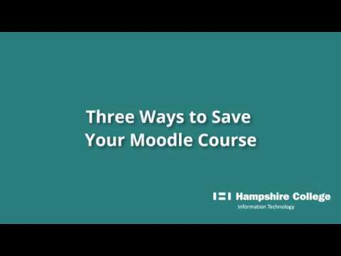 Three Ways to Save Your Moodle Course