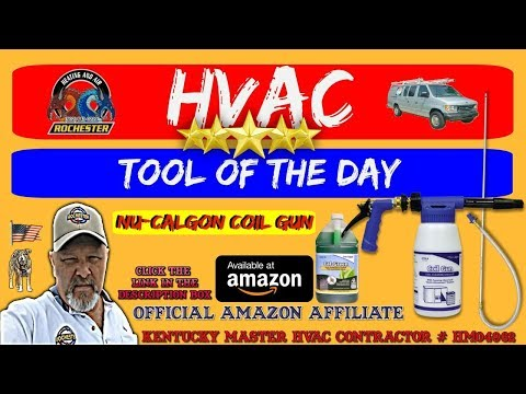Nu-Calgon Coil Gun : HVAC Tool of the Day