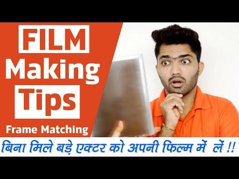 Film Making Tips !!! For Beginners