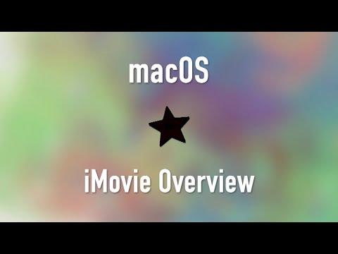 macOS: iMovie Overview