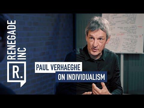 PAUL VERHAEGHE on Individualism