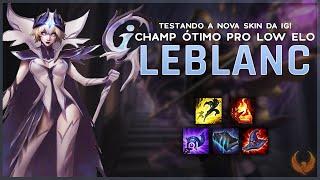 Testando A Nova Skin Da Ig! *champ Ótimo Pro Low Elo* - Leblanc Mid Gameplay [pt-br]