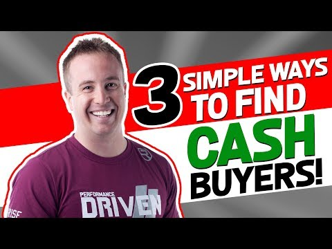 3 SIMPLE WAYS To Find CASH BUYERS for Wholesale Real Estate DEALS !