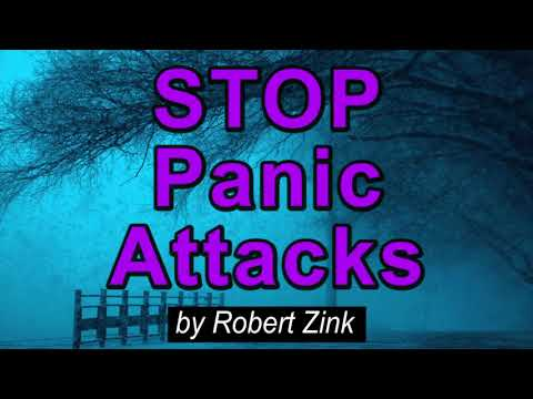 12 Secrets to Stop Panic Attacks and Agoraphobia Attacks - The Secret to Change Your Consciousness
