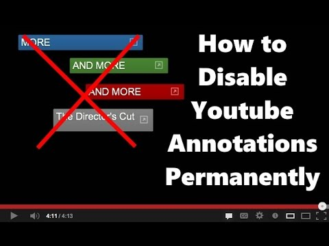 How to Disable Youtube Annotations Permanently by default