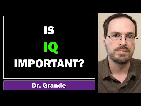 Is IQ Important or Insignficant? | Is there any purpose to knowing your IQ score?