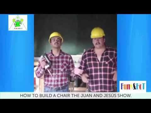 Funny&Hot Ep37 #Ep37 How To Build A Chair The Juan And Jesus Show