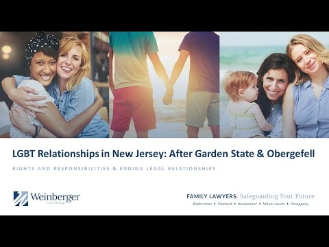LGBT Marriage, Civil Unions, Divorce, Dissolution - Relationships in New Jersey