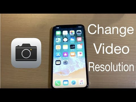 How to change iPhone video recording resolution in iOS 11