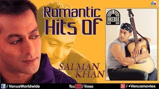 """Salman Khan"" Romantic Hits   Audio Jukebox"