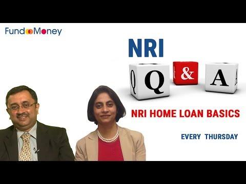 NRI Q&A, NRI Home Loan Basics, January 11, 2018