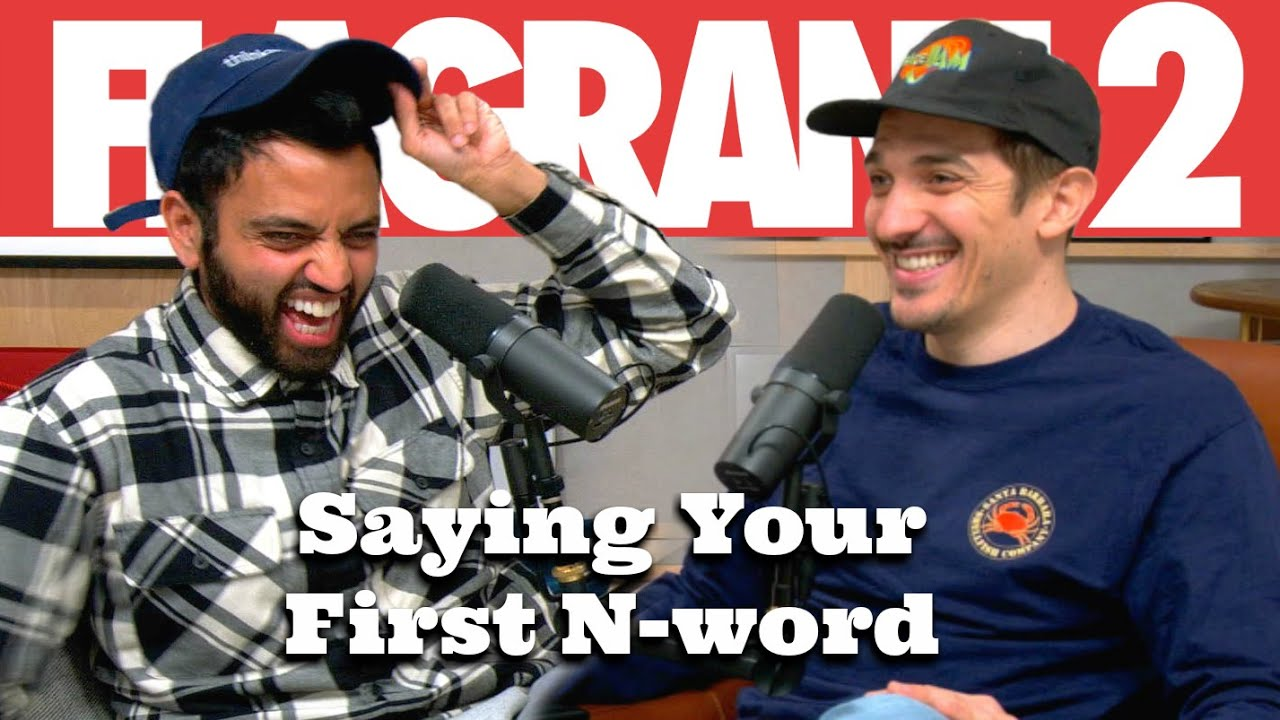 Saying Your First N-word | Flagrant 2 with Andrew Schulz and Akaash Singh