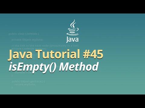 Java Tutorial - #45 - isEmpty() Method