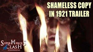 Shameless Copy in 1921 Trailer !!