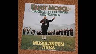 Ernst Mosch  - Musikantenherz (1987) Komplette Lp