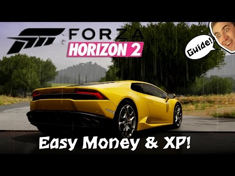 EASY MONEY AND XP GUIDE - Forza Horizon 2 (Xbox 360 & Xbox One)