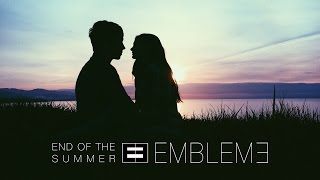 Emblem3 - End of the Summer (Official Audio)