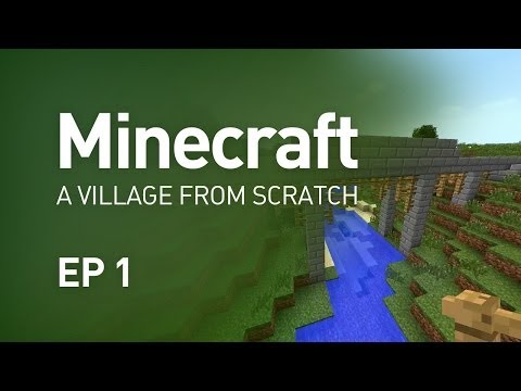 Minecraft - Building a Village from Scratch (EP 1)