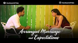 Arranged Marriage & Expectations | Short Film | Aashayein Film | Ft. Hina Azad