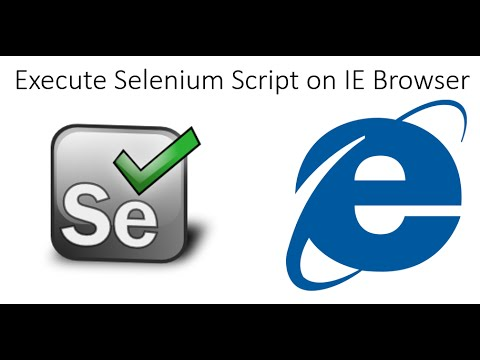 How to Run Selenium Script in Internet Explorer (IE) Browser