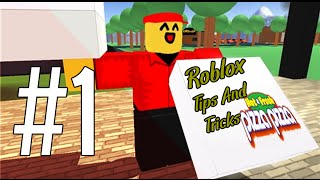 Roblox Tips And Tricks ||  Work at a pizza place