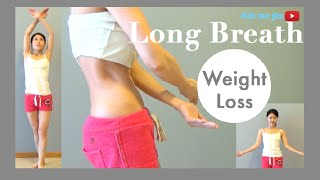 Long Breath Weight Loss Method | COULD WEIGHT LOSS BE AS SIMPLE AS BREATHING?