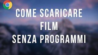 Come scaricare film senza programmi - 2017
