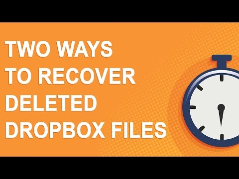 Two ways to recover deleted Dropbox files (NO YOUTUBE ADS)