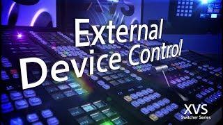 XVS Series Training Video (External Device Control)