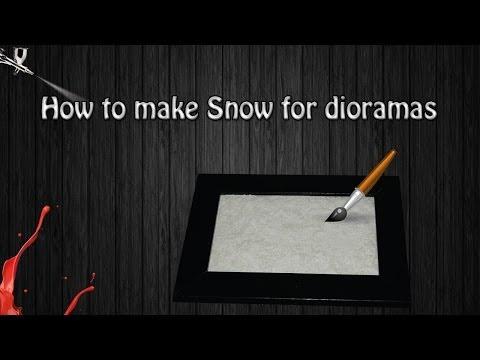 How to make Snow for Dioramas
