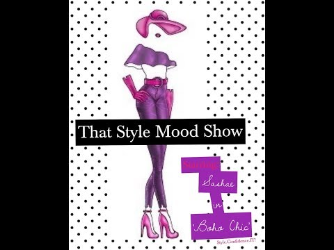 Boho Chic - That Style Mood Show