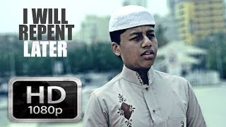 I Will Repent Later - A Short Islamic Film By IISJED Students