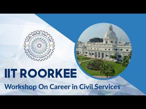 Workshop on Career in Civil Services   IIT Roorkee   Jatin Gupta (Vision IAS Faculty)