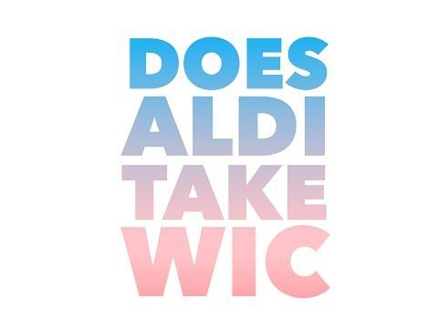 Does Aldi take wic checks