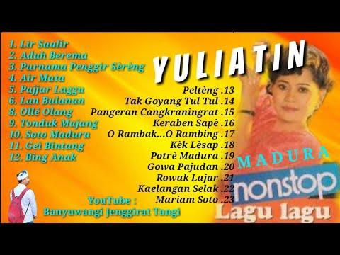"Nonstop Lagu Lagu Madura ""YULIATIN - LIR SAALIR"""